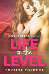 Life on the Level: On the Verge - Book Three Kindle Edition