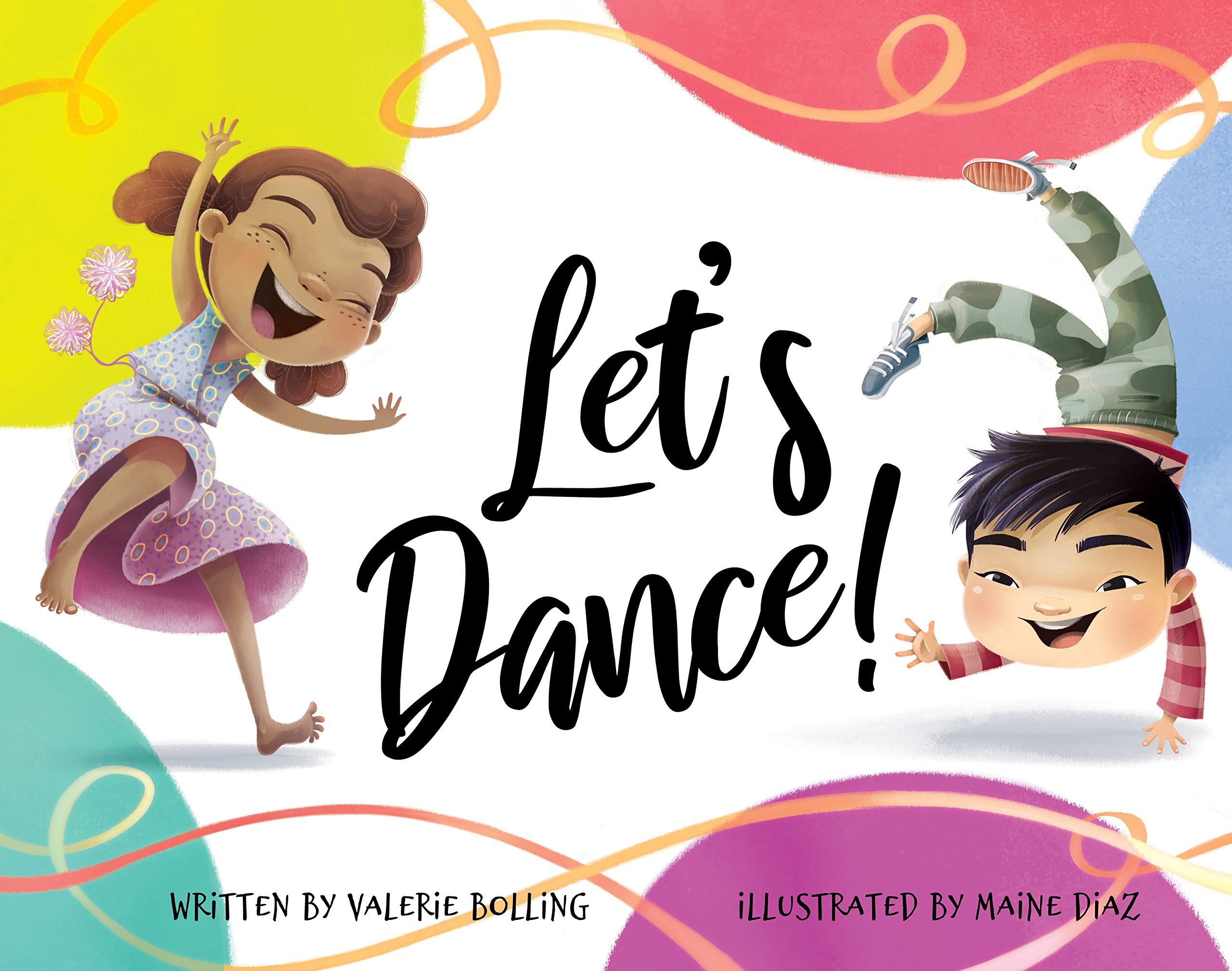 Let S Dance Bolling Valerie Diaz Maine 9781635921427 Amazon Com Books