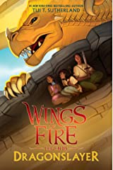 Dragonslayer (Wings of Fire: Legends) Kindle Edition