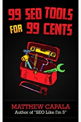 99 SEO Tools for 99 Cents Kindle Edition