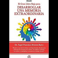 El gran Libro Rojo para desarrollar una Memoria Extraordinaria: Guía práctica