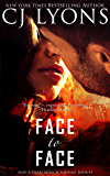 Face to Face: an Action-packed Romantic Thriller (Hart and Drake Medical Suspense Book 3)