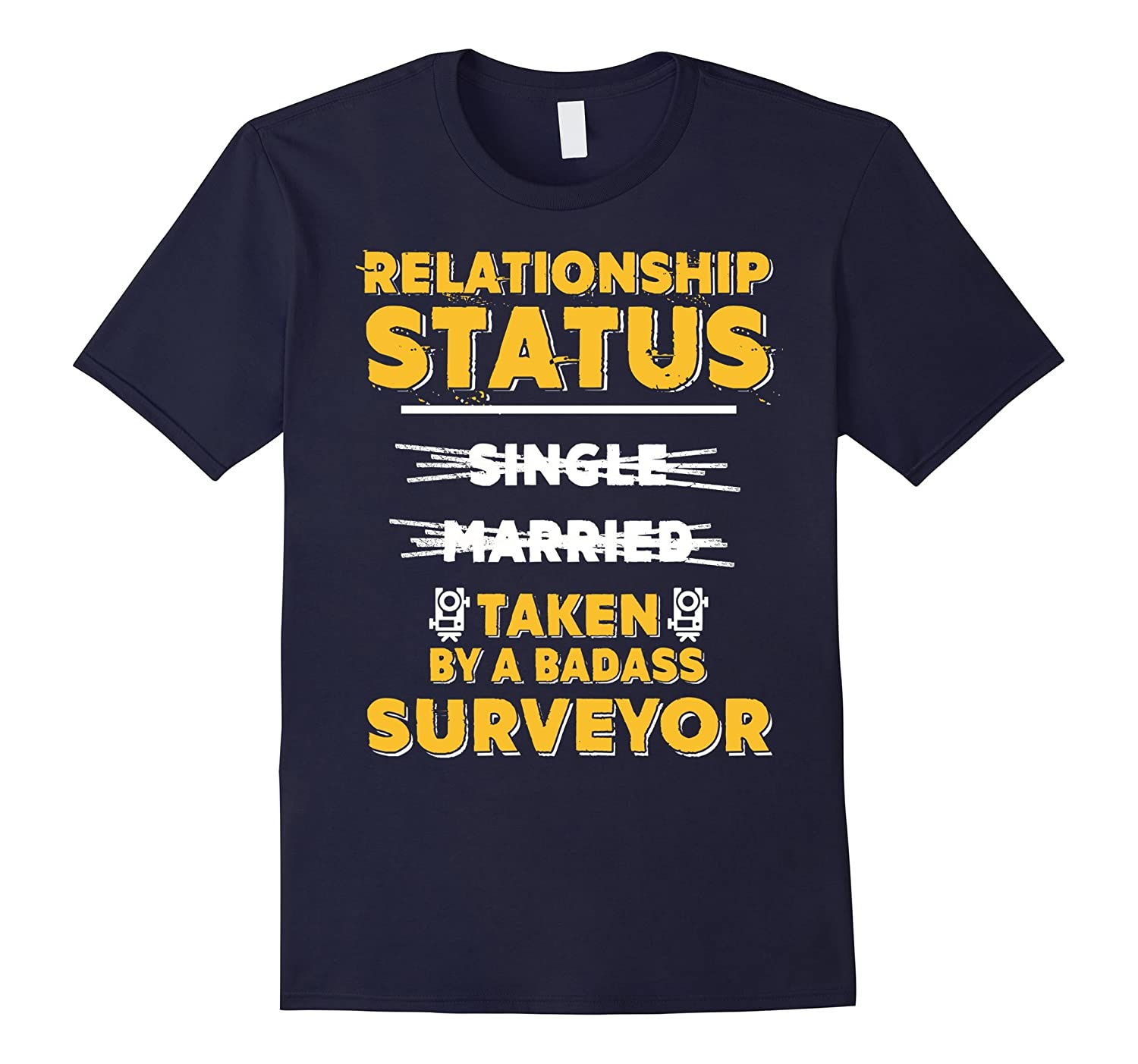 Im Taken By A Badass Surveyor T-shirt Surveyors Wife-TD