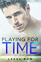 Playing for Time (The Bay Series Book 6) Kindle Edition