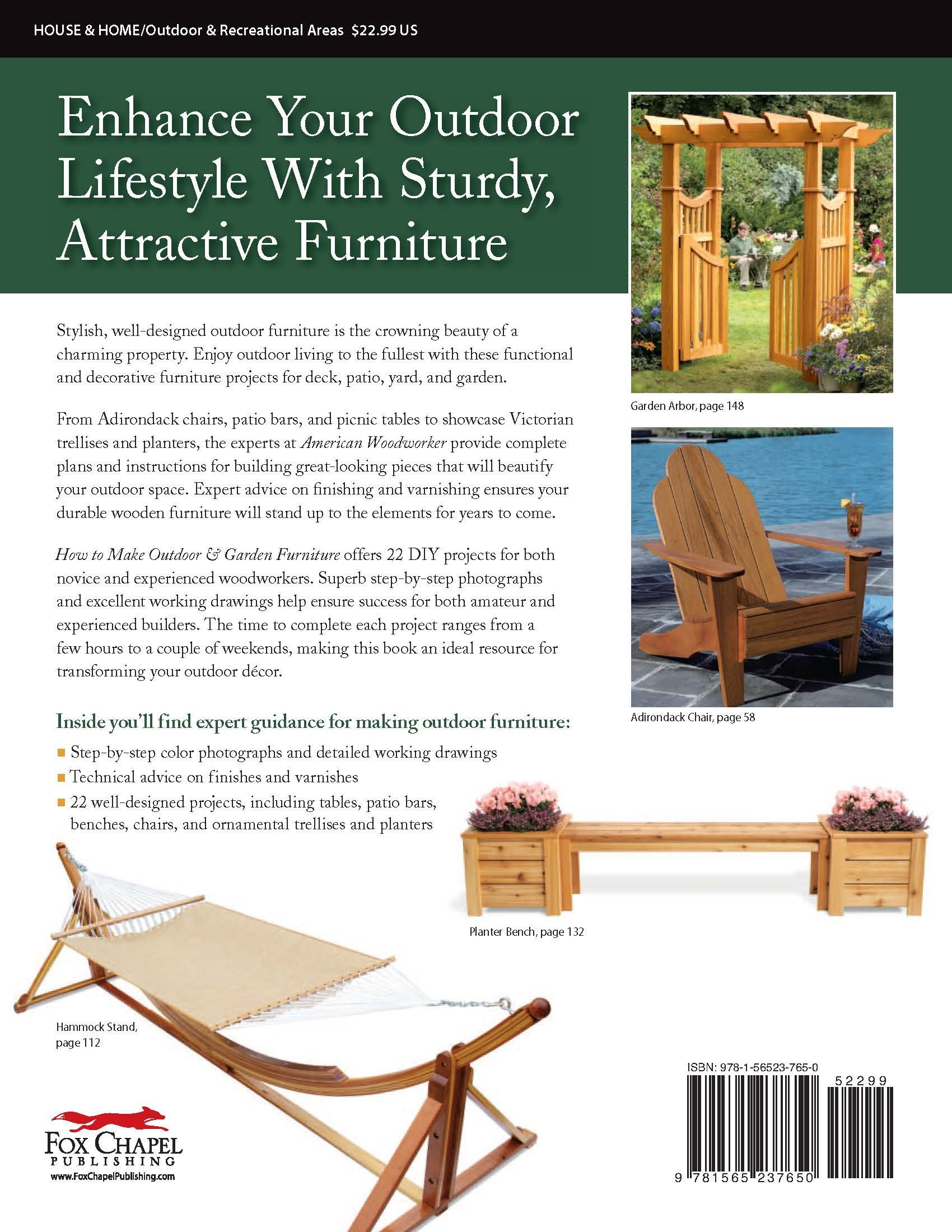 how to make outdoor garden furniture instructions for tables chairs planters trellises more from the experts at american woodworker american