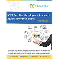 AWS Certified Developer - Associate Complete Guide Quick Reference Guide | Cheat Sheet