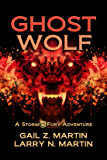 Ghost Wolf (A Storm & Fury Adventure)