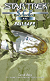 Star Trek: Failsafe (Star Trek: Starfleet Corps of Engineers Book 40)