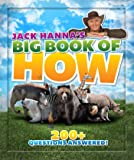 Jack Hanna's Big Book of How: 200+ Questions Answered