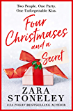 Four Christmases and a Secret: A heartwarming Christmas romantic comedy from the USA Today bestseller