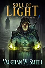 Soul of Light (The Hidden Wizard Book 4) Kindle Edition