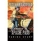 Ambush at Apache Pass: A Western Fiction Classic (Yakima Henry Book 11)