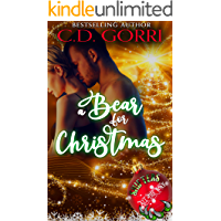 A Bear for Christmas: A Barvale Christmas Tale (Barvale Holiday Tales Book 1)