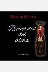 Recuerdos del Alma (Spanish Edition) Kindle Edition