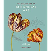 Kew: The Golden Age of Botanical Art: Royal Botanic Gardens, Kew