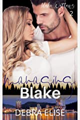 MANAGING BLAKE: A Friends to Lovers Romance (Idaho Outlaws Book 2) Kindle Edition
