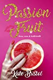 Passion Fruit: sexo, sexo y brilli-brilli
