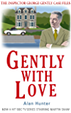 Gently With Love (Inspector George Gently Series Book 22)