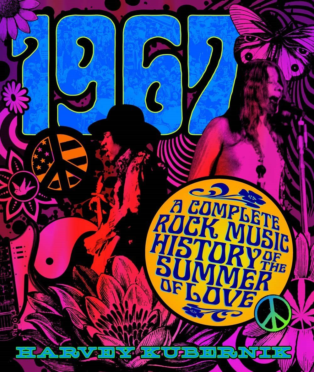 1967 A Complete Rock Music History Of The Summer Love Harvey