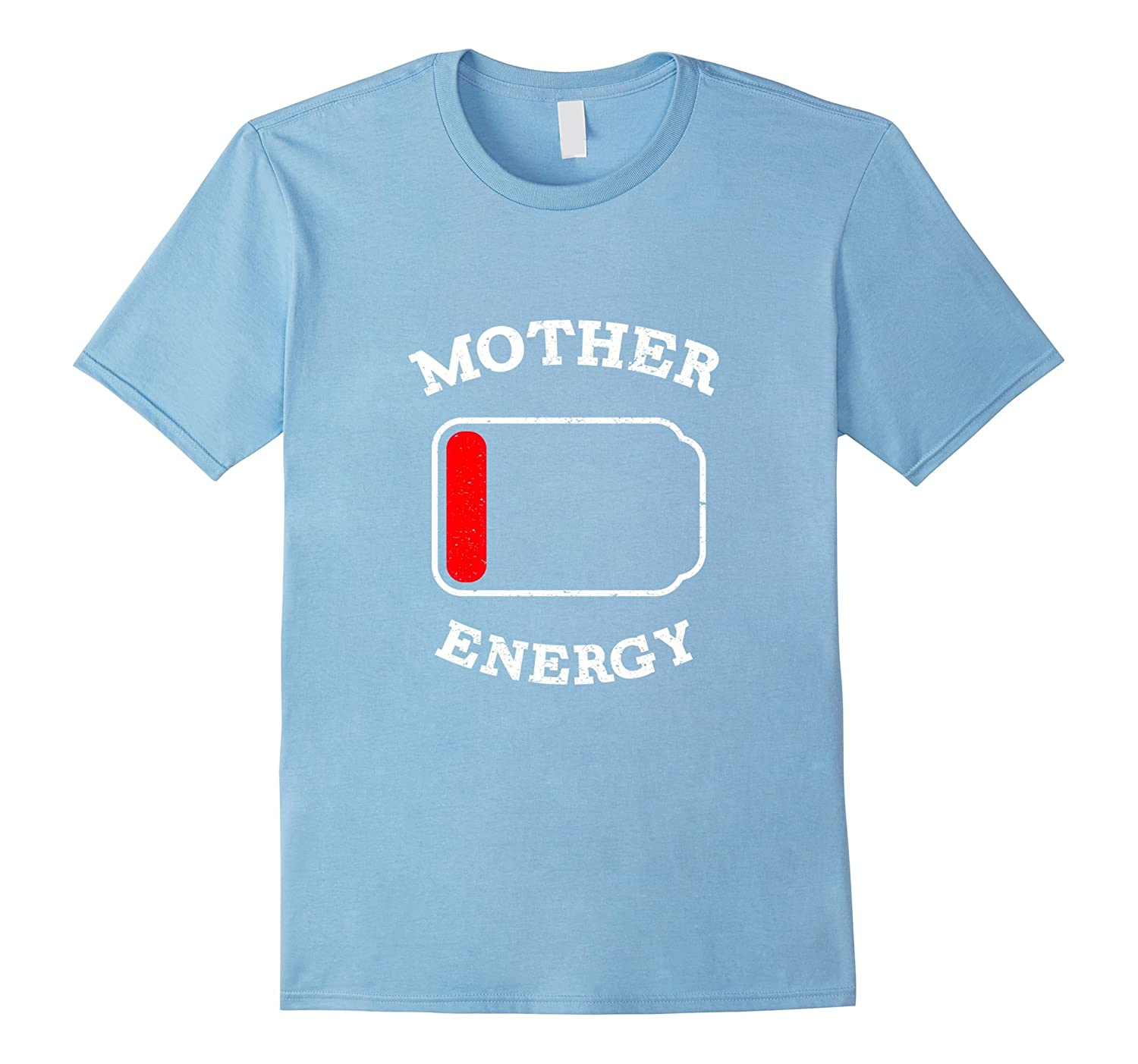 Battery Mother Energy T-Shirt Funny