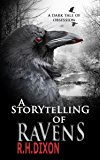 A Storytelling of Ravens: A Psychological Horror Novel