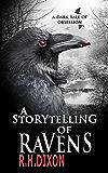 A Storytelling of Ravens: A Psychological Thriller