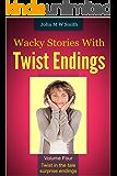 Wacky Stories With Twist Endings Volume 4