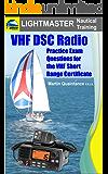 VHF DSC Radio: Practice Exam Questions for the VHF Short Range Certificate