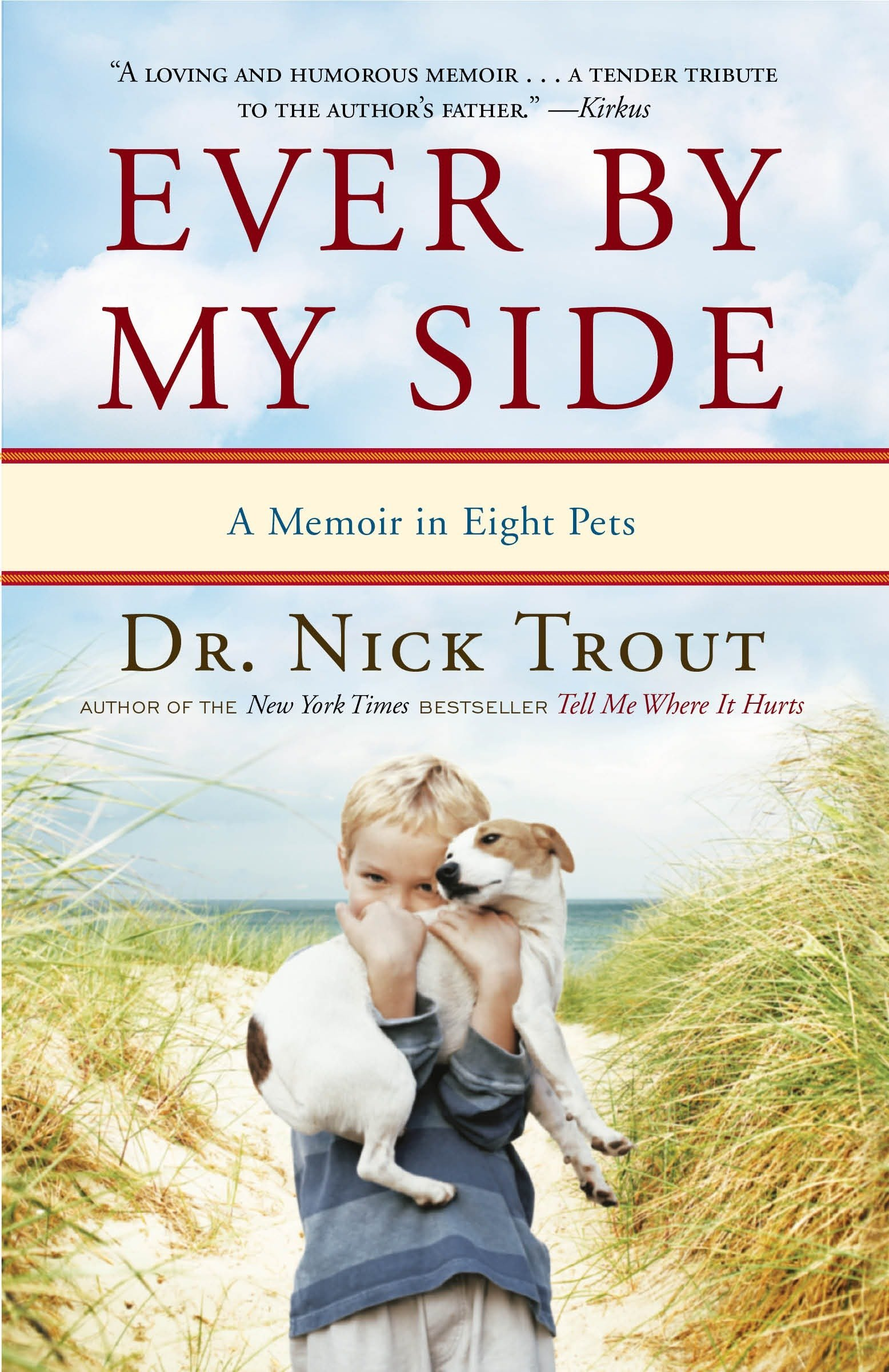 Download Ever By My Side: A Memoir in Eight Pets ebook