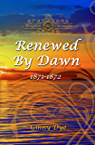 Renewed By Dawn: (# 17 in The Bregdan Chronicles Historical Fiction Romance Series)