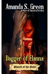 Dagger of Elanna (Sword of the Gods Book 2) Kindle Edition