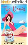 Two Crazy: Fickle Finger of Fate (A Twisted Romp Loaded with Laughs!) (Val & Pals Book 2)