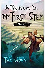 A Thousand Li: the First Step: Book 1 Of A Xianxia Cultivation Series Kindle Edition