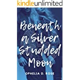 Beneath A Silver Studded Moon: [MF Paranormal Romance Werewolf Shifter and Vampire]