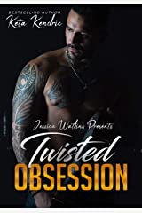 Twisted Obsession: Book 4 of the Twisted Minds Series Kindle Edition