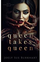 Queen Takes Queen (Their Vampire Queen Book 3) Kindle Edition