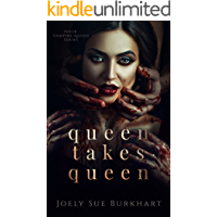Queen Takes Queen (Their Vampire Queen Book 3)