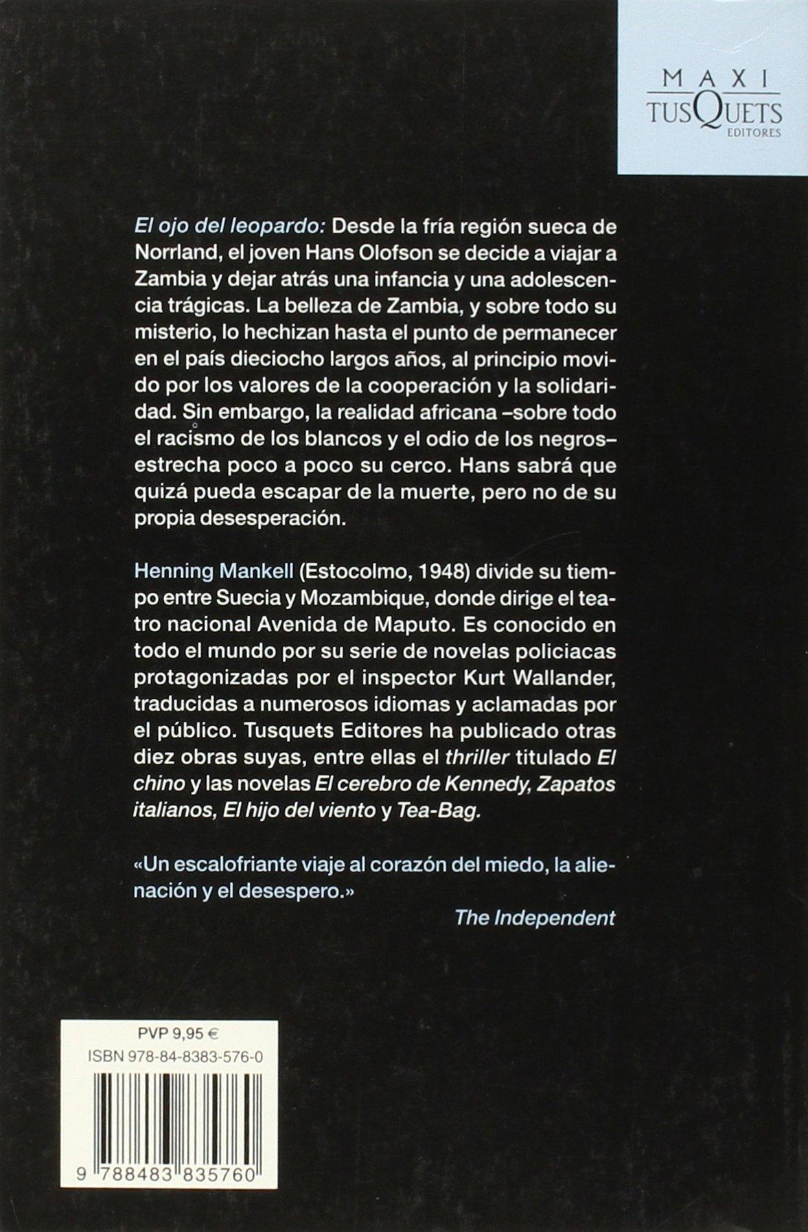 El ojo del leopardo (Maxi Tusquets) (Spanish Edition): Henning Mankell: 9788483835760: Amazon.com: Books