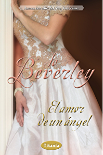 El amor de un ángel (Romantica) (Spanish Edition)