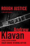 Rough Justice (The John Wells Mysteries Book 4)