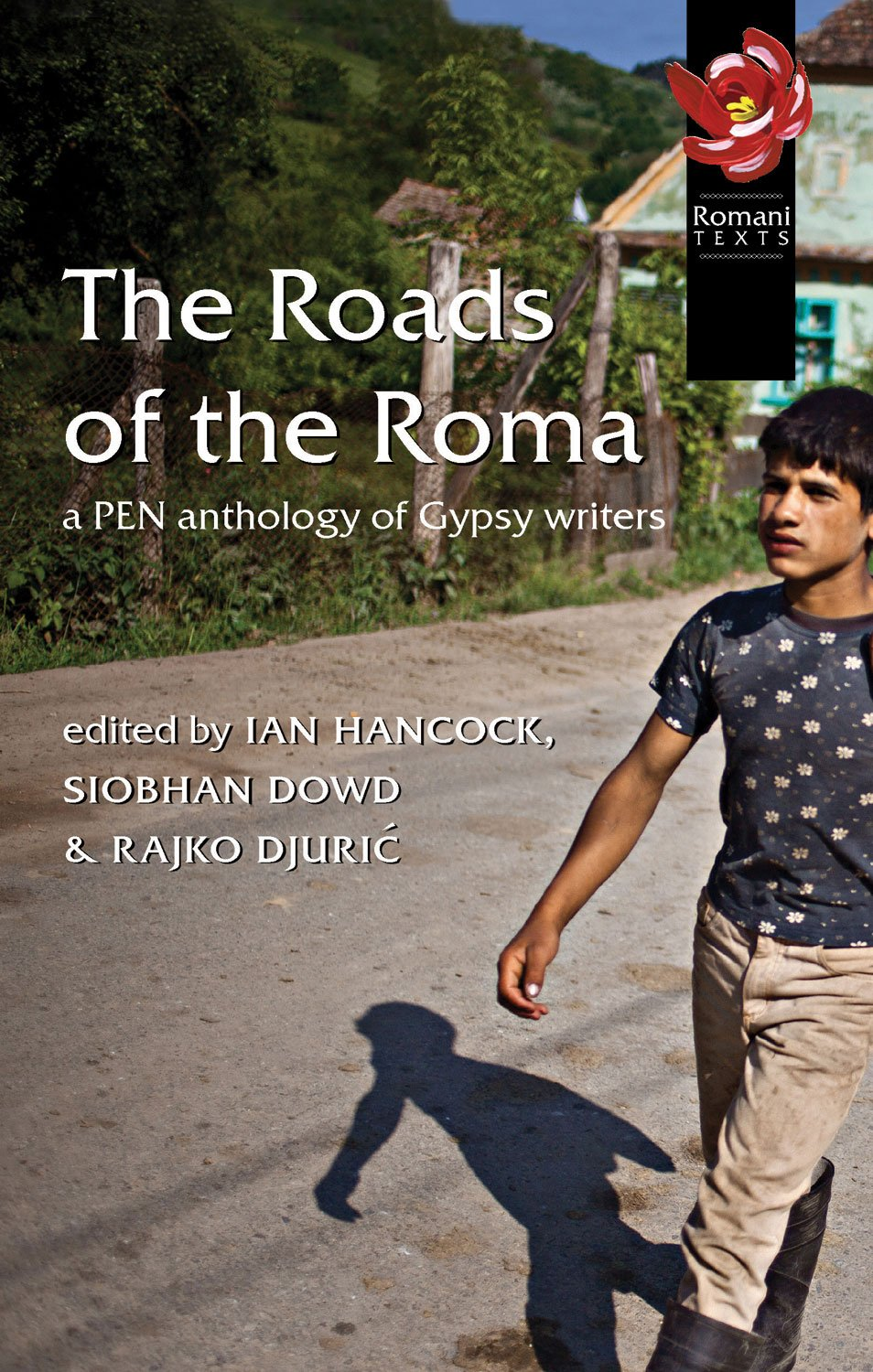 The Roads of the Roma: A PEN Anthology of Gypsy Writers (Pen