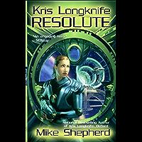 Kris Longknife: Resolute (Kris Longknife Series Book 4) (English Edition)