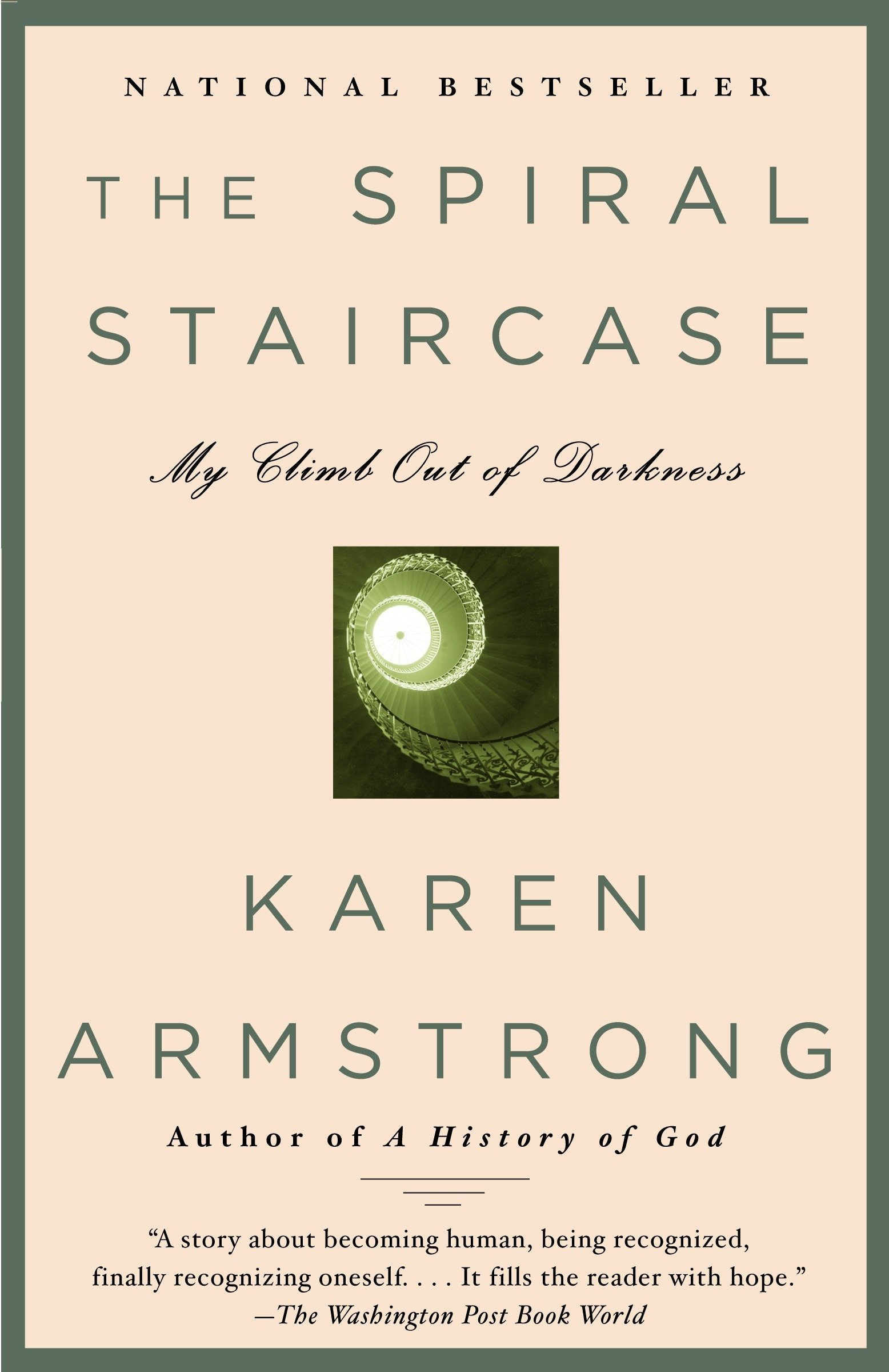 The Spiral Staircase: My Climb Out Of Darkness: Karen Armstrong:  9780385721271: Amazon.com: Books