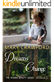 Dreams Change (A Hidden Beauty Novella Book 3)