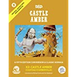 Goodman Games Original Adventures Reincarnated #5 - Castle Amber