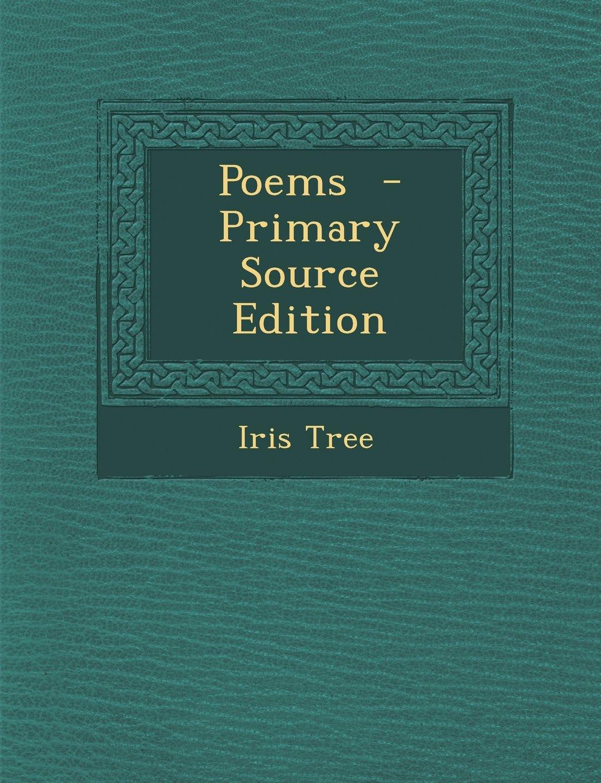 Poems Iris Tree 9781293636053 Amazoncom Books