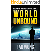 World Unbound: An Apocalyptic LitRPG (The System Apocalypse Book 6) book cover