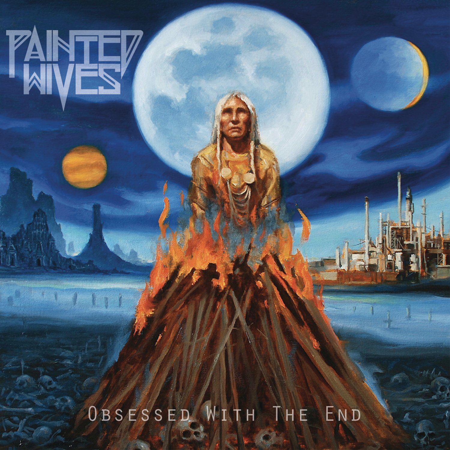 CD : Painted Wives - Obsessed With The End (Digipack Packaging)
