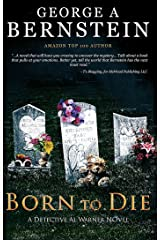 Born To Die: A Detective Al Warner Suspense Kindle Edition