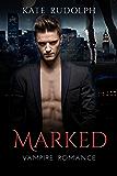 Marked: a Vampire Romance